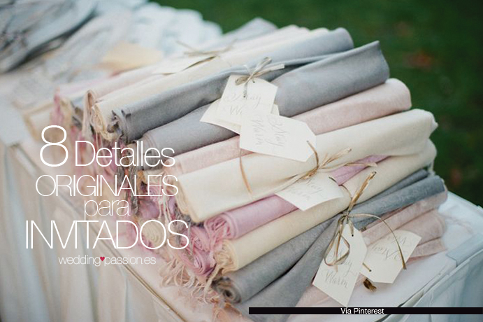 8 detalles originales para invitados wedding passion - Detalles para regalar en boda ...