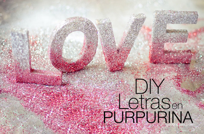 Diy letras de purpurina wedding passion for Letras de corcho decoradas