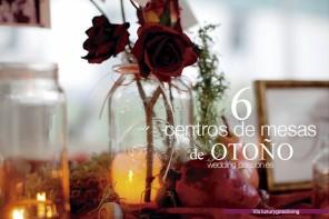 6 Centros de mesa para las bodas de otoño