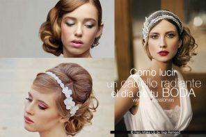 Como lucir un cabello radiante el día de tu boda
