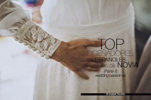 Top diseñadores españoles de vestidos de novia (Parte II)