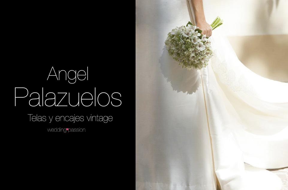 Ángel palazuelos, diseñador - wedding passion
