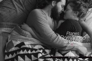 Planes románticos en casa, 6 planes