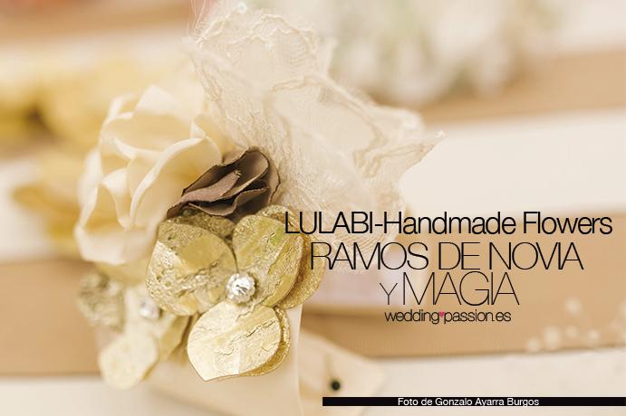 LULABI-Handmade Flowers Ramos de novias y magia