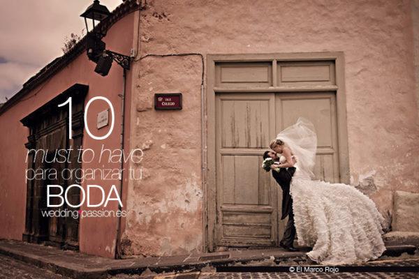 organizar tu boda 10-must-to-have-para-organizar-tu-boda-www.weddingpassion.es-foto-de-El-Marco-Rojo 691 × 460