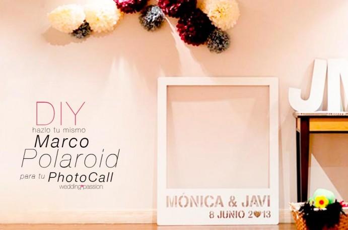 Como hacer un marco para photocall polaroid wedding passion - Photocall boda casero ...