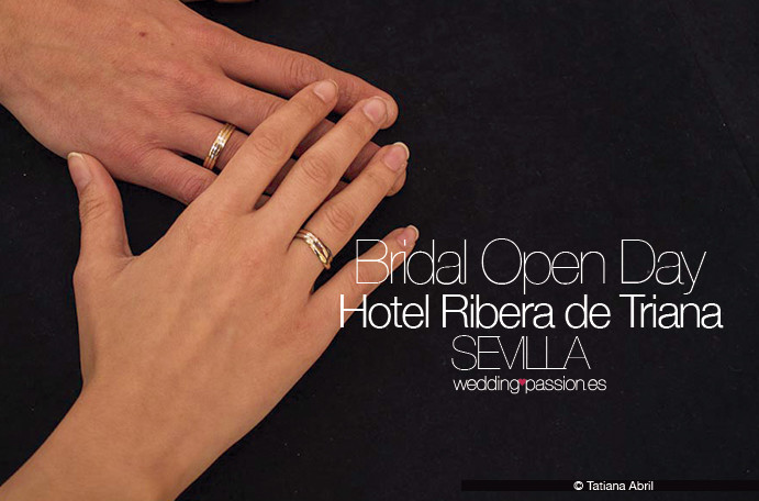 bridal-open-day-sevilla-11 de abril 2016 hotel Ribera de Triana www.weddingpassion.es