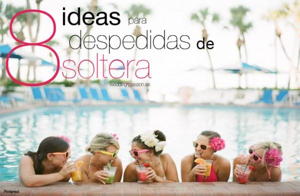 ideas despedida de soltera 691 x 450