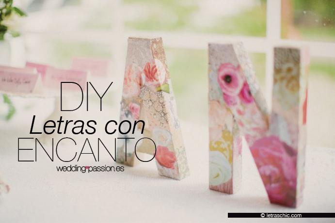 Letras decoradas DIY Letras decorativas con encanto Wedding Passion