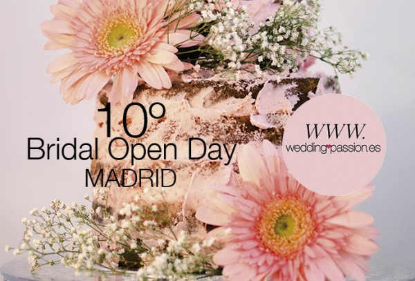 10º Bridal Open day madrid