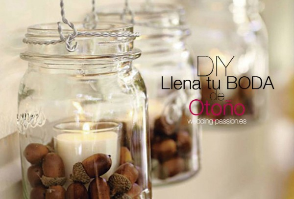 DIY: Llena tu boda de Otoño weddingpassion.es blog novias 691x469