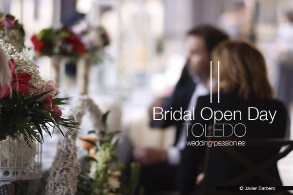 II-Bridal-open-day-toledo-www.weddingpassion.es-foto-javier-barbero