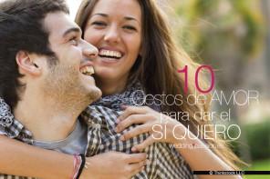 10 gestos de amor para dar el sí quiero