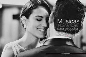 Músicas románticas para escuchar con tu pareja