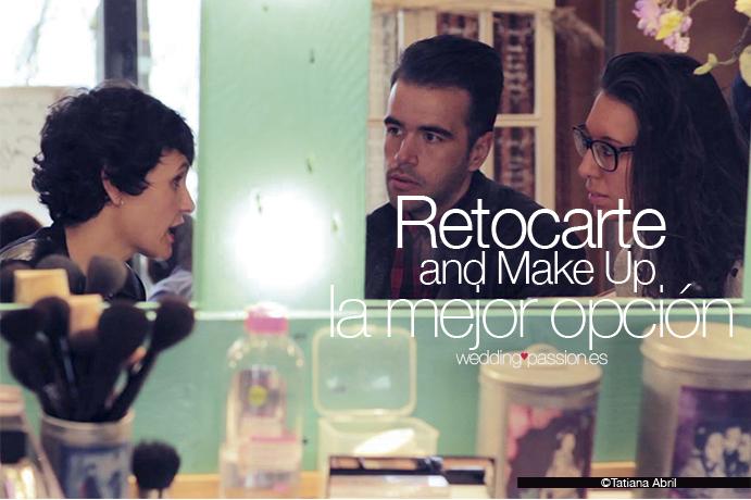 Retocarte and Make Up es la mejor opción