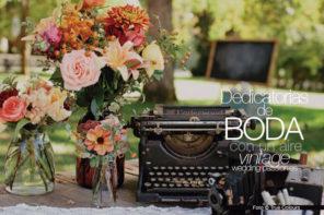 Dedicatorias de boda con un aire vintage