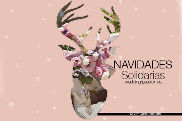 Navidades solidarias-weddingpassion.es-vip-691-x-460