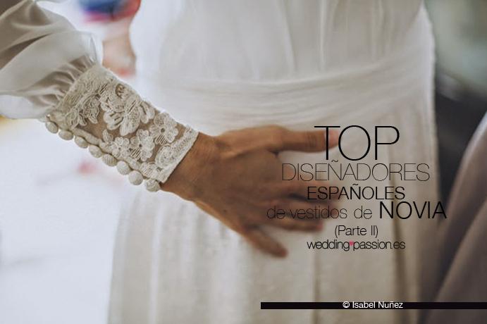 Top diseñadores españoles de vestidos de novia Parte II weddingpassion.es-foto-Isabel-Nuñez-691-x-460
