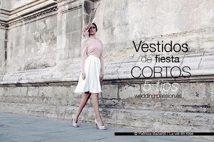 vestidos de fiesta cortos 5-tips-para-usarlos-en-una-boda-weddingpassion-es-foto-patricia-bazarot-la-vie-en-rose-691-x-460