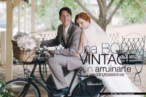 Boda vintage, una boda vintage sin arruinarte