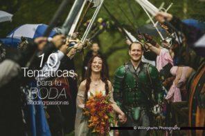 Temáticas para bodas, 10 Temáticas para tu boda