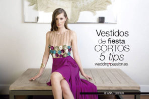 Vestidos de fiesta cortos, 5 tips para usarlos